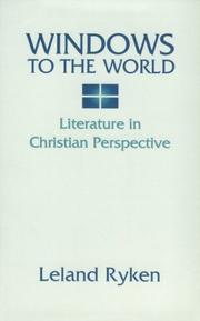 Cover of: Windows to the world: literature in Christian perspective