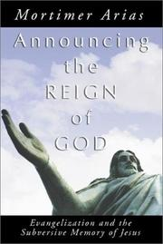 Cover of: Announcing the Reign of God | Mortimer Arias