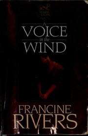 Cover of: A voice in the wind | Francine Rivers