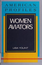 Cover of: Women aviators | Lisa Yount