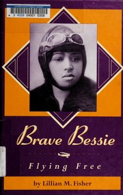Cover of: Brave Bessie | Lillian M. Fisher