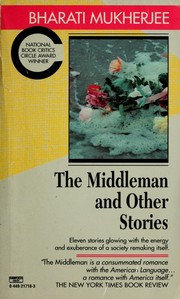 Cover of: The middleman and other stories | Bharati Mukherjee