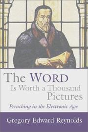 Cover of: The Word is Worth a Thousand Pictures | Gregory Edward Reynolds