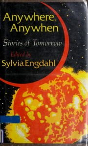Cover of: Anywhere, Anywhen  | Sylvia Engdahl