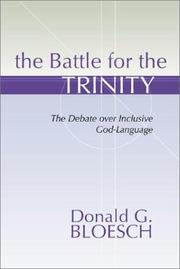 Cover of: The Battle for the Trinity | Donald G. Bloesch