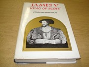 Cover of: James V: King of Scots, 1512-1542