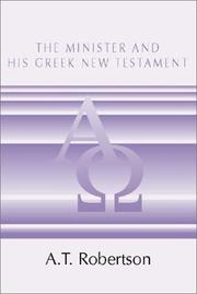 Cover of: The Minister and His Greek New Testament