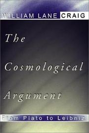 Cover of: The cosmological argument from Plato to Leibniz