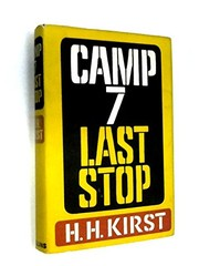 Cover of: Camp 7 last stop