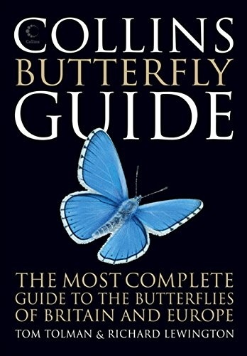Collins Butterfly Guide: The Most Complete Guide to the Butterflies of Britain and Europe (Collins Guides) by Tom Tolman
