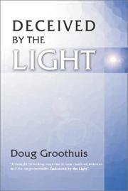 Cover of: Deceived by the Light | Douglas R. Groothuis