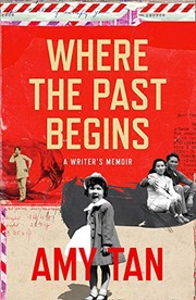Cover of: Where the Past Begins: A Writer's Memoir