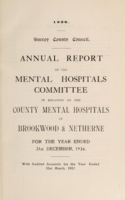 Cover of: Annual report of the Mental Hospitals Committee | Surrey (England). County Council