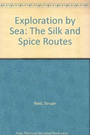 Cover of: The silk and spice routes. | Struan Reid