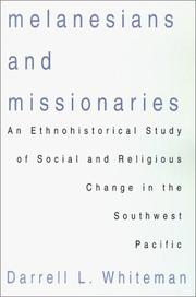 Cover of: Melanesians and Missionaries | Darrell L. Whiteman