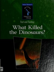 Cover of: What killed the dinosaurs? | Isaac Asimov