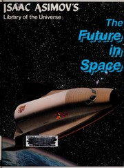 Cover of: The future in space | Isaac Asimov