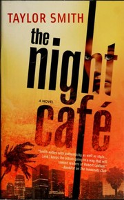 Cover of: The Night Cafe | Taylor Smith