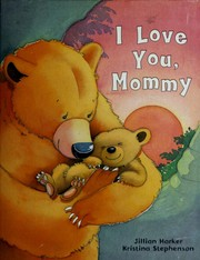 I Love You Mommy (Padded Large Learner)