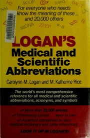 Cover of: Logan's medical and scientific abbreviations | Carolynn M. Logan