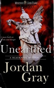 Cover of: Unearthed A Blackpool Mystery |
