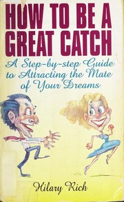 How to Be a Great Catch
