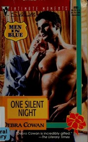 Cover of: One Silent Night  (Men In Blue) | Debra Cowan