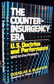 Cover of: The counterinsurgency era | Douglas S. Blaufarb