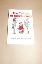 Cover of: The Culture of bureaucracy