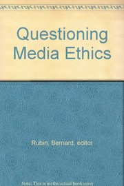 Cover of: Questioning media ethics |