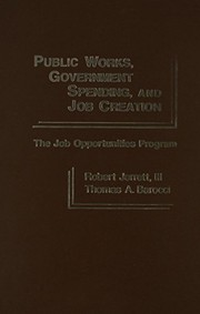 Cover of: Public works, government spending, and job creation | Robert Jerrett