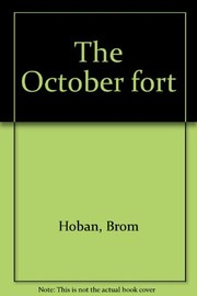 Cover of: The October fort | Brom Hoban