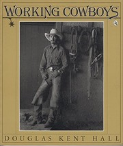 Cover of: Working cowboys | Douglas Kent Hall
