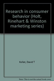 Cover of: Research in consumer behavior | David T. Kollat