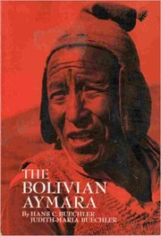 Cover of: The Bolivian Aymara | Hans C. Buechler