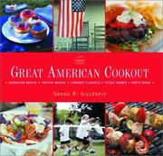Cover of: Grea t American cookout | Gregg R. Gillespie