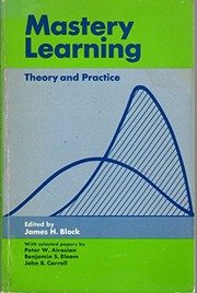 Cover of: Mastery learning: theory and practice