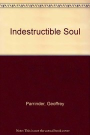 Cover of: The indestructible soul