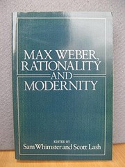 Cover of: Max Weber, rationality and modernity |