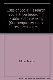 Cover of: The uses of social research | Martin Bulmer