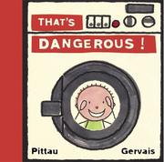 Cover of: That's dangerous!