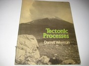 Cover of: Tectonic processes | Darrell Weyman