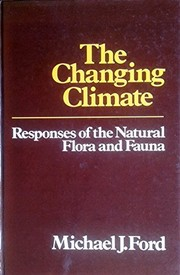 Cover of: The changing climate | Ford, Michael J.