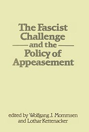 Cover of: The Fascist challenge and the policy of appeasement