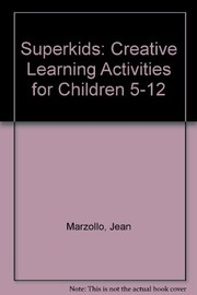Cover of: Superkids: creative learning activities for children 5-15