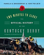 Cover of: Two Minutes to Glory: The Official History of the Kentucky Derby