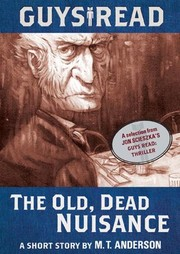 Cover of: Guys Read: The Old, Dead Nuisance: A Short Story from Guys Read: Thriller