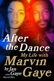 Cover of: After the Dance: My Life with Marvin Gaye