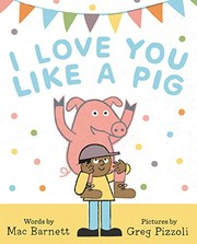 Cover of: I Love You Like a Pig