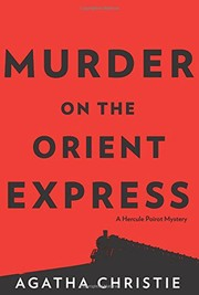 Cover of: Murder on the Orient Express: A Hercule Poirot Mystery (Hercule Poirot Mysteries)